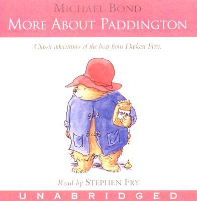 [CD] More About Paddington By Bond, Michael/ Fry, Stephen (NRT)